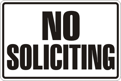 No Soliciting Please!